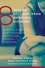 8 Keys to Mental Health: 8 Keys to Recovery from an Eating Disorder :...