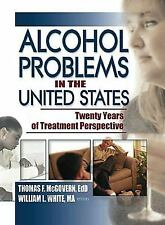 Alcohol Problems in the United States: Twenty Years of Treatment Perspective (Al