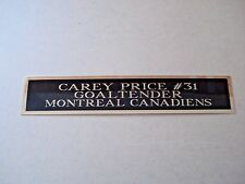 Carey Price Canadiens Nameplate For A Signed Hockey Stick Case Or Photo  1.5 X 6
