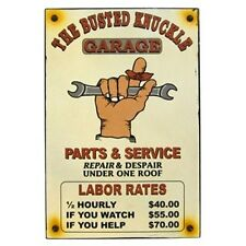 BUSTED KNUCKLE Labor Rates - Embossed Metal Tin Sign - Man Cave Garage Bar Shop.