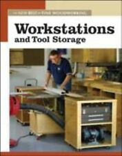 Workstations and Tool Storage: The New Best of Fine Woodworking-ExLibrary