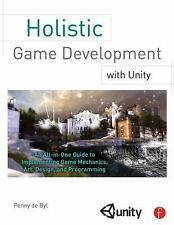 Holistic Game Development with Unity: An All-in-One Guide to Implementing Game..