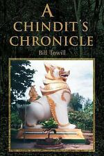 A Chindit's Chronicle by Bill Towill (2000, Paperback)