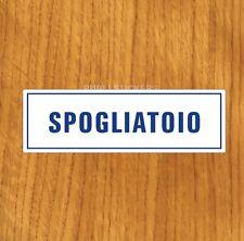 """TARGHETTA ADESIVA """"SPOGLIATOIO"""" SEGNALETICA DI SERVIZIO, INFO SICUREZZA, STICKER"""