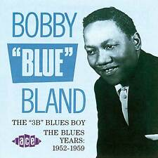 "Bobby ""Blue"" Bland - The ""3B"" Blues Boy (CDCHD 302)"