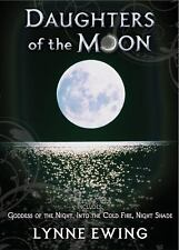Daughters of the Moon: Volume One (Trade Edition), Ewing, Lynne, Acceptable Book
