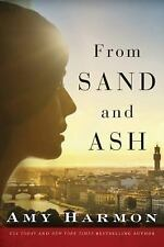 From Sand and Ash by Amy Harmon (2016, Paperback)