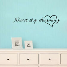 Never Stop Dreaming Quote Wall Decal Bedroom Removable Vinyl Home Sticker