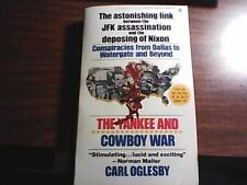 The Yankee and the Cowboy War by Carl Oglesby (1977 PB) conspiracy, power elite