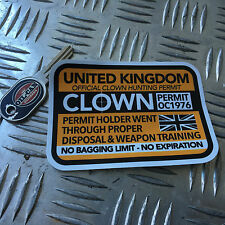 CLOWN HUNTING PERMIT sticker united kingdom 110 x 80mm killer clown
