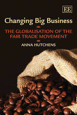 Changing Big Business: The Globalisation of the Fair T