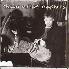 Eggshells by Shawn Mullins (CD, Aug-1998, Solar Music Group (SMG))