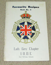 Favourite Recipes Nook No 4 Lady Grey Chapter IODE Fort William Ontario 1962