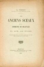 Thiot/Les anciens Sceaux de la Commune de Beauvais. Ce qu'ils sont devenus/1911