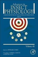 Advances in Insect Physiology: Target Receptors in the Control of Insect...