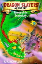 "Revenge of the Dragon Lady (Dragon Slayers' Academy # 2), McMullan, Kate, ""AS NE"