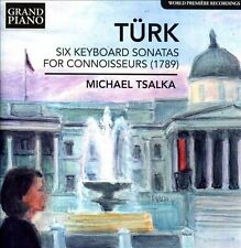 Turk: Six Keyboard Sonatas for Connoisseurs, New Music