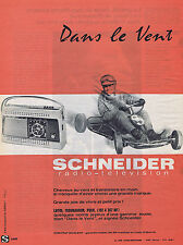 PUBLICITE ADVERTISING 054 1962 SCHENEIDER  transistor en main
