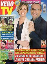 Vero Tv.Vanessa Incontrada & Carlo Conti,Romina Power & Al Bano,Paola Saluzzi,ii