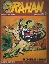 CHÉRET . RAHAN 2ème SÉRIE N°2 . 1978 . TBE .