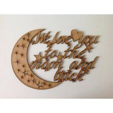 'We love you to the moon and back'  Sign wooden quote, wooden sign, A3
