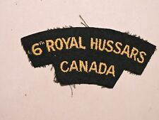 INSIGNE BADGE COMMONWEALTH 6 ROYAL HUSSARS CANADA