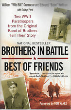 "Brothers in Battle, Best of Friends by Robyn Post, Edward ""Babe"" Heffron and..."