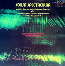 SOUSA SPECTACULAR - EASTMAN WIND ENSEMBLE - TIOCH - DIGITAL LP - 1982