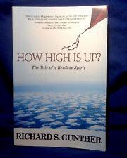 How High Is Up? An Inspirational Memoir By Richard S. Gunther