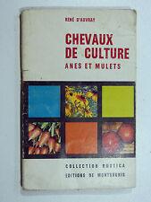 René d'Auvray CHEVAUX DE CULTURE - ÂNES ET MULETS 1943 Collection Rustica