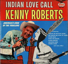 """KENNY ROBERTS """"INDIAN LOVE CALL"""" COUNTRY 60'S LP STARDAY SLP 336"""