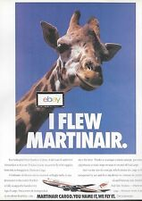 MARTINAIR HOLLAND BOEING 747-200F I FLEW MARTINAIR AIR CARGO GIRAFFE AD