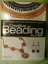 Creative Beading Vol. 4 Best Projects from a Year of Bead and Button Magazine