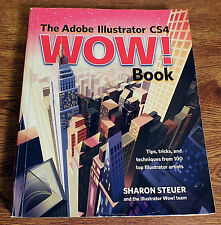 The Adobe Illustrator CS4 WOW! Book by Sharon Steuer (2009, Paperback)