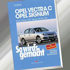 So wirds gemacht (Band 132) | OPEL VECTRA C 3/02-7/08 SIGNUM 5/03-7/08 (Buch)