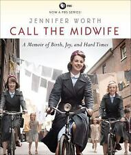 Call the Midwife : A Memoir of Birth, Joy, and Hard Times 1 by Jennifer Worth...