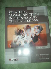 STRATEGIC COMMUNICATIONS IN BUSINESS AND THE PROFESSIONS 2010 Custom Strayer NEW