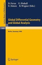 Global Differential Geometry and Global Analysis : Proceedings of a...