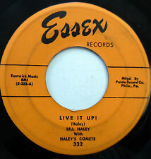 BILL HALEY & The COMETS 45 Live It Up  / Farewell.. ESSEX label ROCKABILLY w5667