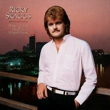 Don't Cheat in Our Hometown [CD/DVD] by Ricky Skaggs (CD, Jul-2009, 2 Discs, Ska