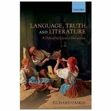 Language, Truth, and Literature: A Defence of Literary Humanism, Gaskin, Richard