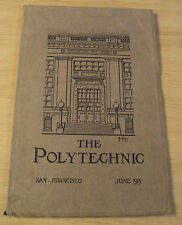 "1915 SAN FRANCISCO High School Annual/Yearbook~""The POLYTECHNIC""~Exposition~"