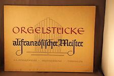 Orgelstücke Altfranzösischer Meister Orgel Noten Boivyn Le Begue Raison Titelouz