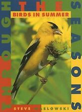 Birds in Summer (Through the Seasons (Smart Apple))-ExLibrary