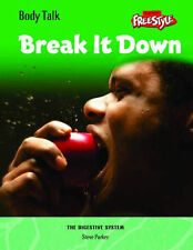 Freestyle Body Talk: Break It Down! Hardback by