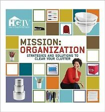 Mission: Organization - Strategies and Solutions to Clear Your Clutter, HGTV, Go