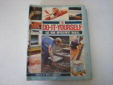 Do-it-yourself and Home Improvement Manual by Mike Lawrence ~H35^