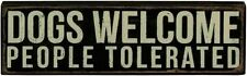 Vintage Style Dogs Welcome People Tolerated Black Wooden Box Sign 19133 New