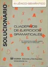 Cuadernos de ejercicios gramaticales 4. Léxico-Semántico (2 vols.).