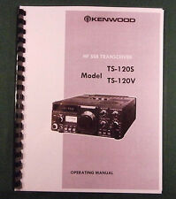 Kenwood TS-120S Instruction Manual - Premium Card Stock Covers & 28 LB Paper!